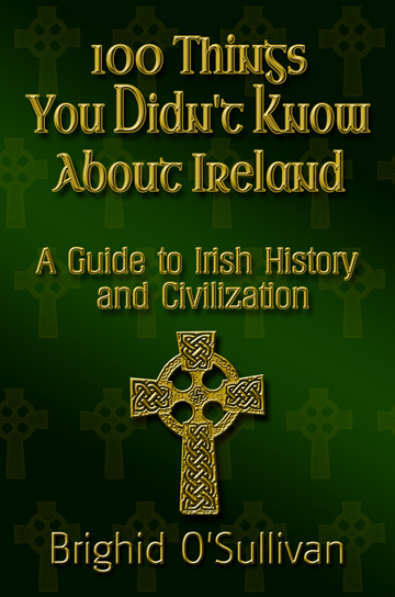 100 Things You Didn't Know About Ireland by Brighid O'Sullivan